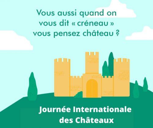 19 Juillet - Journée Internationale des Châteaux