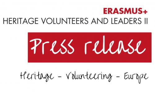 Press release ERASMUS+ Heritage Volunteers and Leaders II