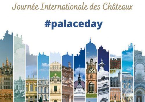 19 Juillet - Journée Internationale des Châteaux 2021