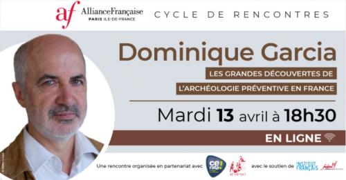 Conférence ; Les grandes découvertes de l'archéologie préventive en France