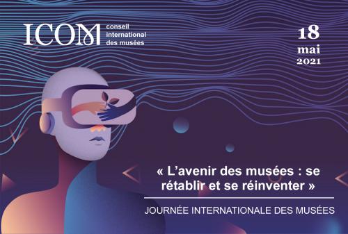 Journée Internationale des Musées 2021