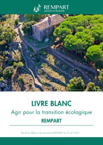 Livre blanc Agir pour la transition écologique. État de la réflexion du mouvement Rempart au 21 juin 2021